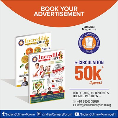 Book Your AD in Incredible Chef Magazine